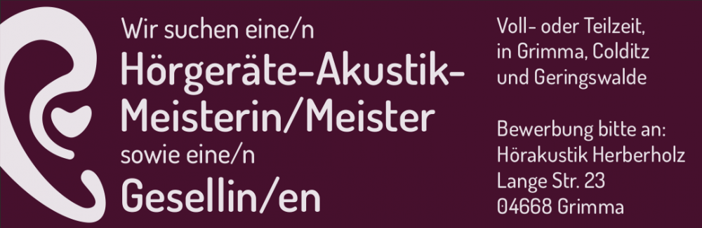 Stellenanzeige: Wir suchen eine/n Hörgeräte-Akustik-Meisterin/Meister und eine/n Gesellin/en